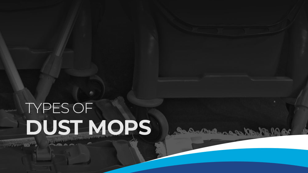 Types of Dust Mops