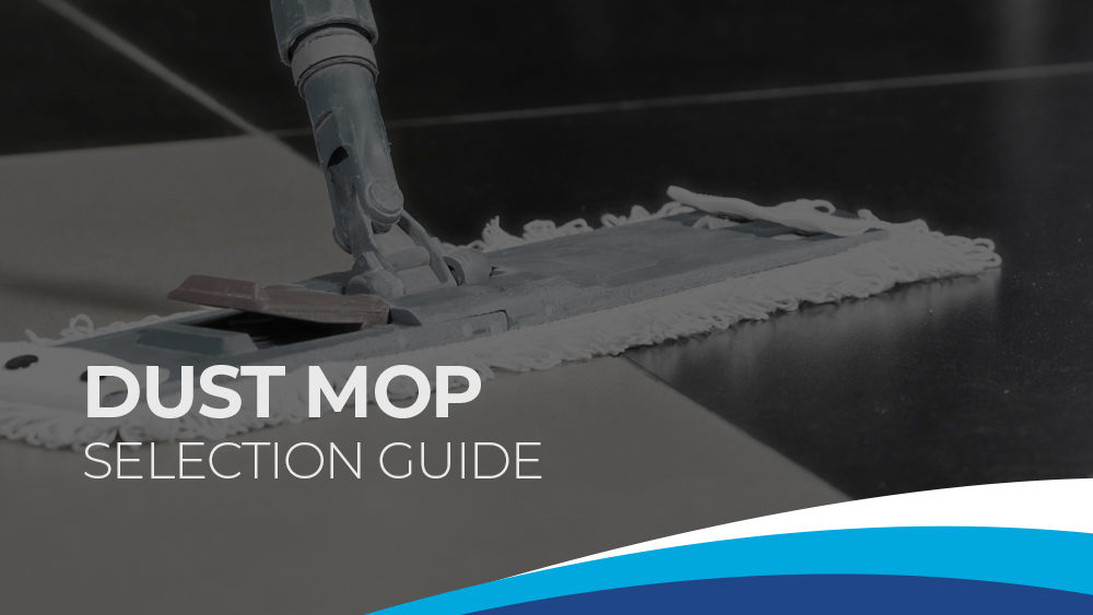 Premier Dust Mop Selection Guide