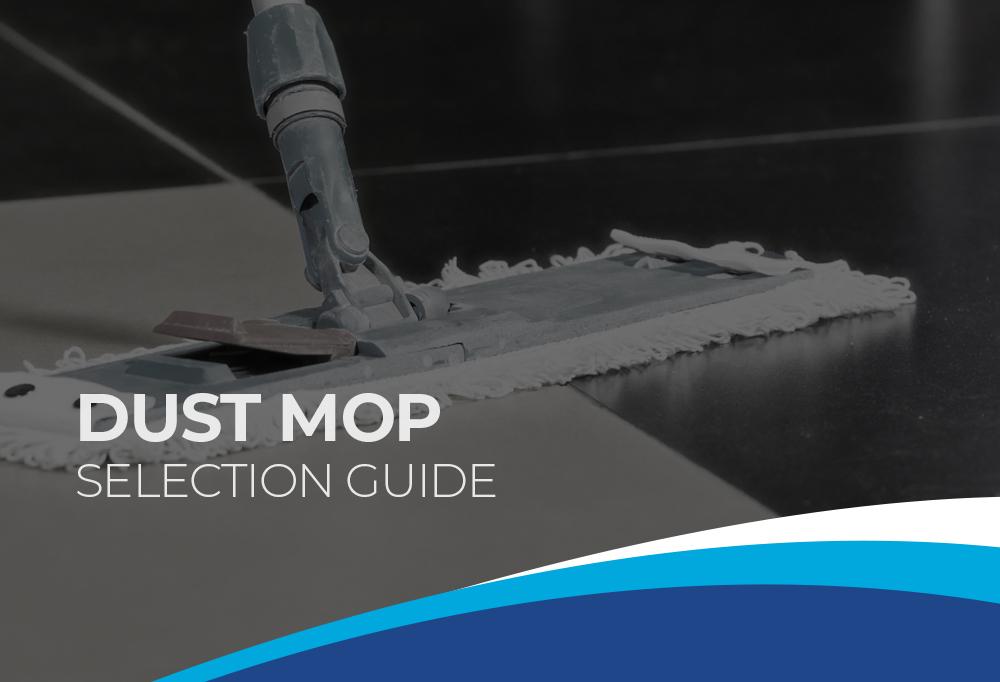 Premier Dust Mop Selection Guide