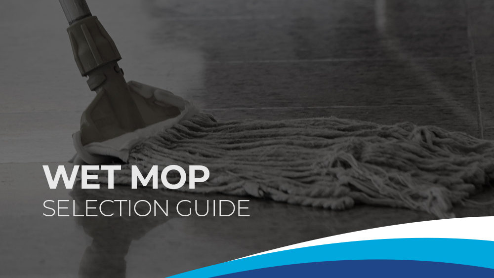 Premier Wet Mop Selection Guide